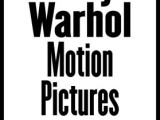 Andy Warhol, Motion Pictures