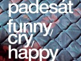 Pavel Dias – Padesát, Bill Jacobson – Funny, cry, happy